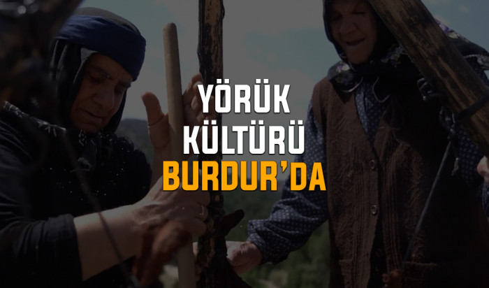 Yörük Kültürü Burdur'da